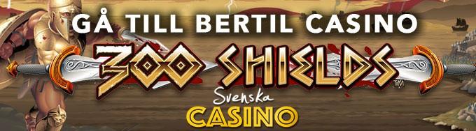 bertil 300 shields slot