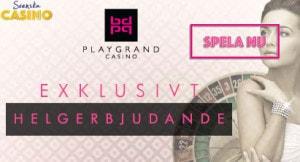 playgrand casino helg bonus