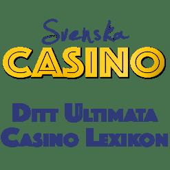 svenska casino lexikon